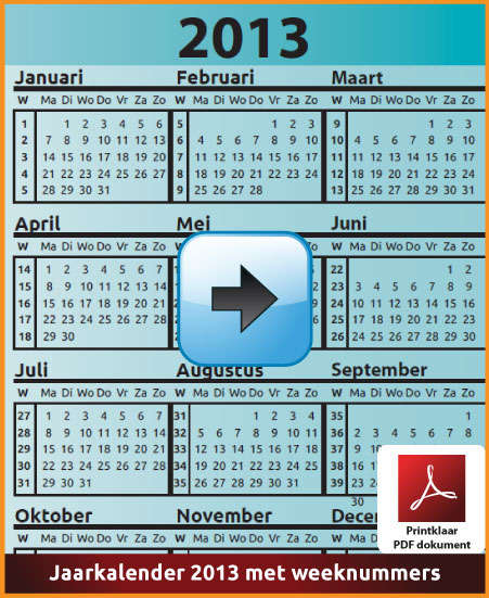 Gratis jaarkalender 2013 met weeknummers met Belgie feestdagen en schoolvakanties (download kalender 2013) via www.feestdagen-belgie.be