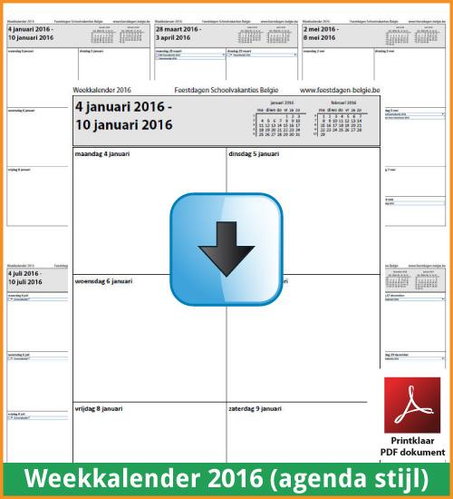 Gratis weekkalender 2016 met de Belgie feestdagen en schoolvakanties. Agenda Stijl. (download kalender 2016) via www.feestdagen-belgie.be