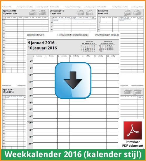 Gratis weekkalender 2016 met de Belgie feestdagen en schoolvakanties. Kalender Stijl. (download kalender 2016) via www.feestdagen-belgie.be